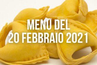 Menù del 20 febbraio 2021