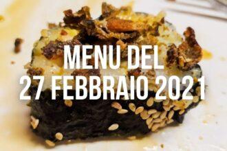 Menu del 27 febbraio 2021 - Sushi Botteghe e Mestieri